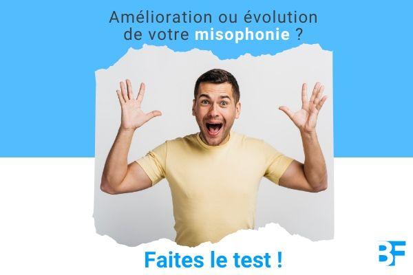 Amélioration ou évolution de votre misophonie Faites le test Par Benfeel-min