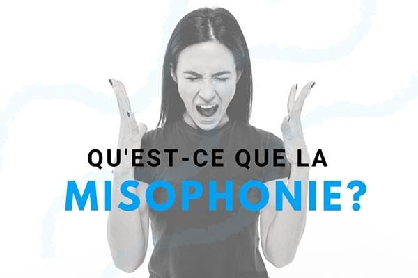 Qu'est-ce que la Misophonie Definition Par Benfeel-min