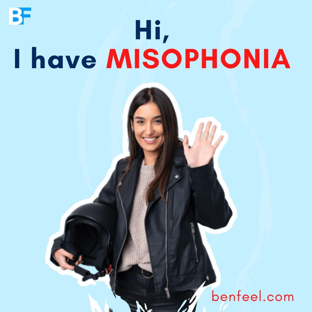 Hi I have misophonia