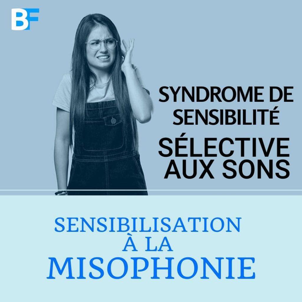 Syndrome de sensibilité sélective aux sons sensibilisation a la misophonie-min