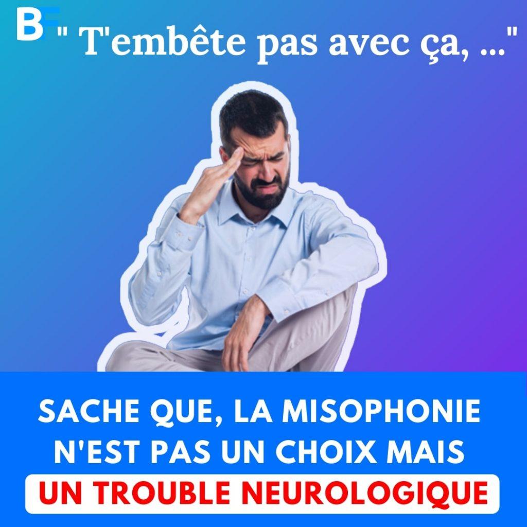 sache que la misophonie n'est pas un choix mais un trouble neurologique-min